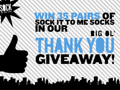 Big Ol Thank You Giveaway Sock It To Me