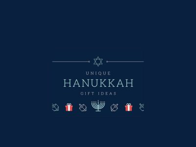 Unique Hanukkah Gifts